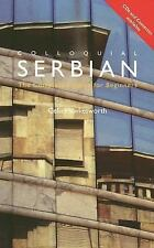 Colloquial Serbian : The Complete Course for Beginners by Celia Hawkesworth...
