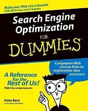 Search Engine Optimization for Dummies by Peter Kent (2004, Paperback)