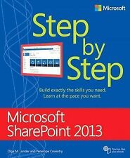 Step by Step: Microsoft SharePoint® 2013 by Olga M. Londer and Penelope...