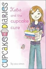 Cupcake Diaries: Katie and the Cupcake Cure 1 by Coco Simon