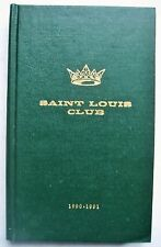 SAINT LOUIS CLUB Roster Members 1990 1991 List Phone No. Address MO who's who in