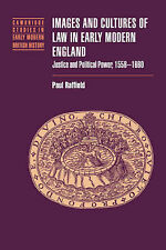 Images and Cultures of Law in Early Modern England: Justice and Political Power,