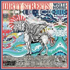 DIRTY STREETS - WHITE HORSE  CD NEU