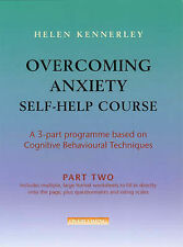 Overcoming Anxiety Self-help Course: Pt. 2: A 3-, Helen Kennerley, New