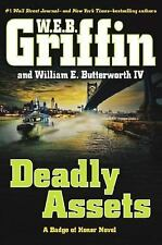 Deadly Assets by W. E. B. Griffin (2015~Hardcover DJ~~New (hardcover)