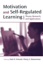 NEW - Motivation and Self-Regulated Learning: Theory, Research, and Applications