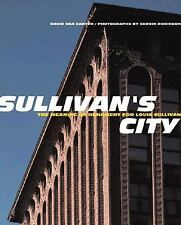 Sullivan's City: The Meaning of Ornament for Louis Sullivan (Norton Books for Ar