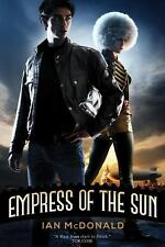 Empress of the Sun by Ian McDonald (2014, Hardcover)