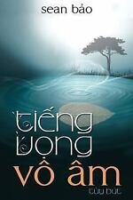 Tieng Vong Vo Am by Sean Bao (2014, Paperback)