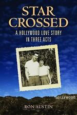 Star-Crossed: A Hollywood Love Story in Three Acts