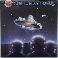 The Icebreakers With The Diamonds - Planet Mars Dub LP  Caroline Records