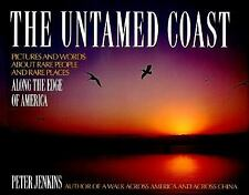 G, The Untamed Coast: Pictures and Words About Rare People and Rare Places Along