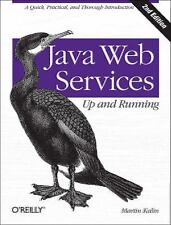 Java Web Services: up and Running by Martin Kalin (2013, Paperback)