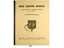 Wico Service & Parts Manual for Type EK Magneto   *444