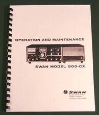 "Swan 500-CX Instruction Manual: 11"" x 24"" Foldout Schematic & Protective Covers!"