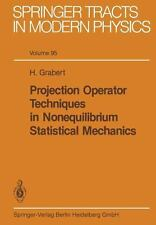Projection Operator Techniques in Nonequilibrium Statistical Mechanics 95 by...