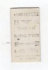 BIGLIETTO FERROVIARIO TICKET  EDMONSON  MILANO C.LE CASSANO D'ADDA   7-3-1963