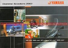 YAMAHA Gamme 2003 Scooters : BW'S AEROX SLIDER NEO'S TZR DT CYGNUS TMAX   #0715#