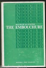 The Embouchure by Maurice M. Porter (Hardback, 1967) BRASS INSTRUMENTS - MUSIC