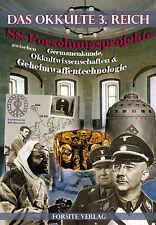 Das Okkulte 3. Reich - SS Forschungen (Ahnenerbe-Tibet-Thule-Wirth)
