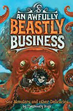 Sea Monsters and Other Delicacies by The Beastly Boys, NEW HARDBACK BOOK