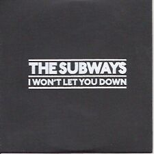 "THE SUBWAYS "" I Won't Let You Down"" 2008 UK 1-track promo"