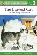 Penguin Young Readers, Level 2: The Bravest Cat! : The True Story of Scarlett...