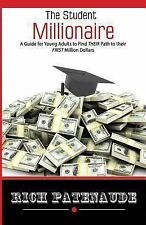 The Student Millionaire: A Guide for Young Adults on Making your FIRST Million D