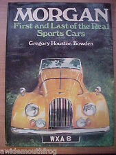 MORGAN FIRST & LAST OF THE REAL SPORTS CARS 1st ED 1972