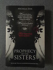 PROPHECY OF THE SISTERS by MICHELLE ZINK - ATOM BOOKS 2008 *PROOF COPY* P/B