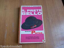 romanzo IL PRETE BELLO   GOFFEDO PARISE   GARZANTI 1965