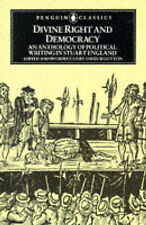 Divine Right and Democracy: Anthology of Political Writing in Stuart England (Cl