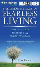 The Essential Laws of Fearless Living : Find the Power to Never Feel...