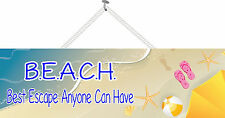 BEACH (Best Escape Anyone Can Have) Funny Quote Sign with Starfish PM398