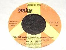 V Cool 1972 Funk/ Soul 45 rpm Single BLACK IVORY Surrender I'LL FIND AWAY TODAY