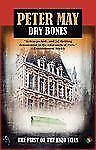 Dry Bones: An Enzo File (Enzo Files), May, Peter, Good Book