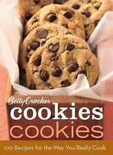 Betty Crocker Cookies Cookies: 100 Recipes for the Way You Really Cook