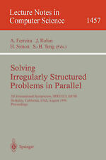 Solving Irregularly Structured Problems in Parallel: 5th International Symosium,