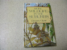 MORE WILDLIFE IN THE SUBURBS densey clyne HB  1984