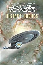 Star Trek Voyager:  Distant Shores  (2005, PB) 10th Anniv stories