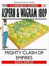Aspern & Wagram 1809: Mighty clash of Empires (Campaign) by Castle, Ian