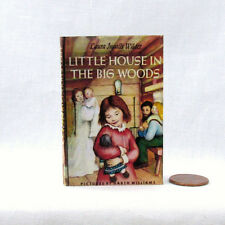 LITTLE HOUSE IN THE BIG WOODS 1:3 Scale Illustrated Readable Book American Girl