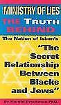 """Ministry of Lies: The Truth Behind """"The Secret Relationship Between Blacks and J"""