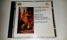 MENDELSSOHN STRING QUARTETES VOLUME 3 : A NAXOS CD AURORA STRING QUARTET