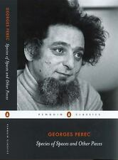 Georges Perec Species of Spaces and Other Pieces Penguin Classics