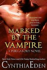 Marked By The Vampire Purgatory Volume 2