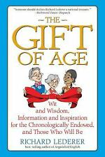 The Gift of Age ,Wit and Wisdom.