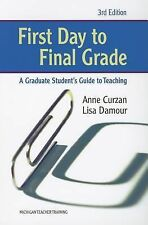 First Day to Final Grade, Third Edition: A Graduate Student's Guide to Teaching