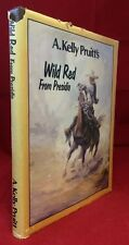 A Kelly Pruitt Wild Red From Presidio Artist Drawing Inscription Cowboy Old West