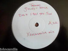 "THOMAS JULES-STOCK - DIDN'T I TELL YOU TRUE 12"" RECORD / VINYL - MER DJ 501"